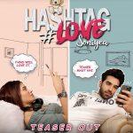 "Mahira Sharma & Paras Chhabra's song teaser ""Hashtag Love Soniyea"" is everything goals"
