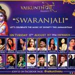 "On the Auspicious Day of Shri Krishna Janmashtami Renowned Singer / Flautist celebrate Swaranjali on ""VaikunthVenu"" Facebook Page"